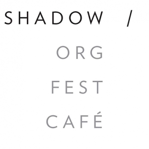 Shadow Fest - 6pm to 12am