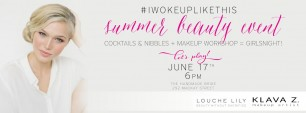 #IWOKEUPLIKETHIS Beauty Event with Klava Z.