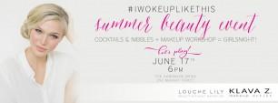 #IWOKEUPLIKETHIS Beauty Event with Klava Z.