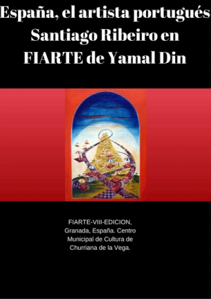 Spain, the Portuguese artist Santiago Ribeiro in FIARTE by Yamal Din